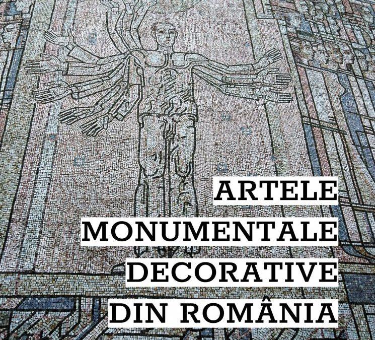 Artele monumentale decorative din România. O incursiune în a doua jumătate a secolului XX